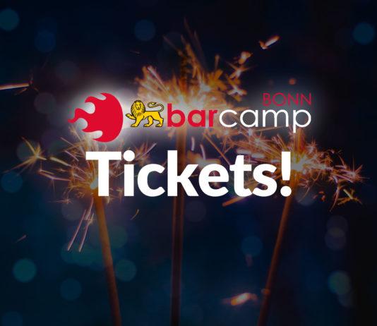 """Das Logo von BarCamp Bonn und darunter das Wort """"Tickets!"""" vor dem Hintergrund von drei funkelnden Wunderkerzen."""